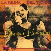 La Reina del Tango 1928-1947 by Libertad Lamarque