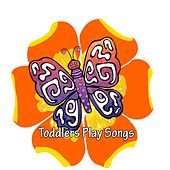 Toddlers Play Songs by Nursery Rhymes