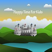 Happy Time For Kids by Nursery Rhymes