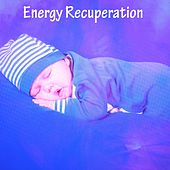 Energy Recuperation by Einstein Baby Lullaby Academy
