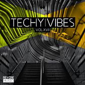 Techy Vibes, Vol. 17 by Various Artists