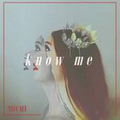 Know Me by Kirschi