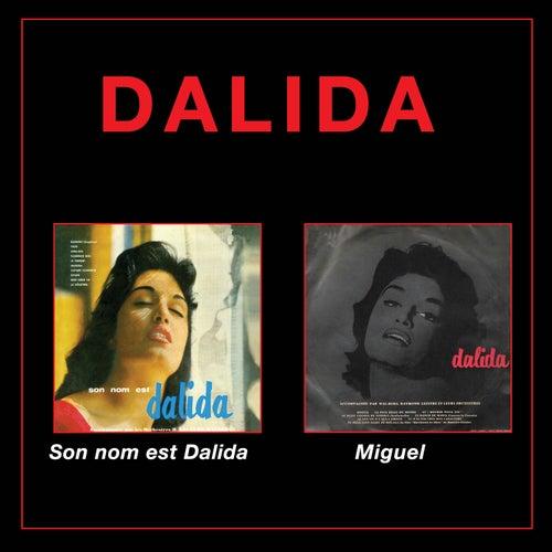 Son nom est Dalida + Miguel (Bonus Track Version) de Dalida