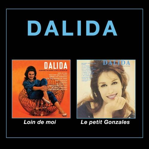 Loin de moi + Le petit Gonzales (Bonus Track Version) by Dalida