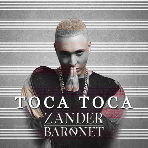 Toca Toca by Zander Baronet