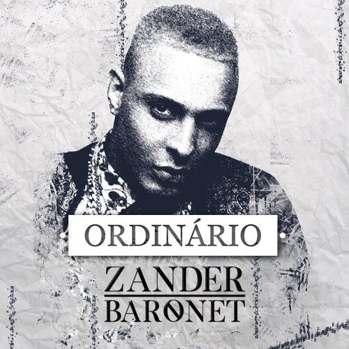 Ordinário by Zander Baronet