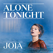 Alone Tonight by Joia