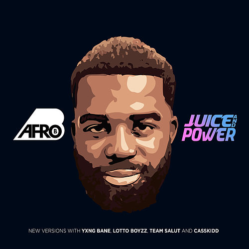 Juice and Power by Afrob