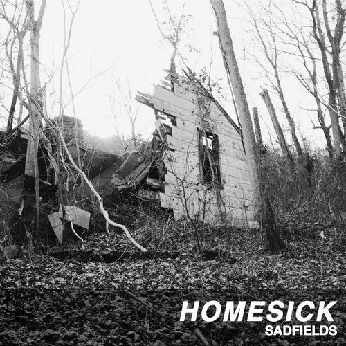 Homesick by Sadfields