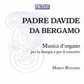 Bergamo: Musica d'organo per la liturgia e per il concerto by Marco Ruggeri