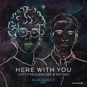 Here With You (Bassjackers Remix) de Netsky