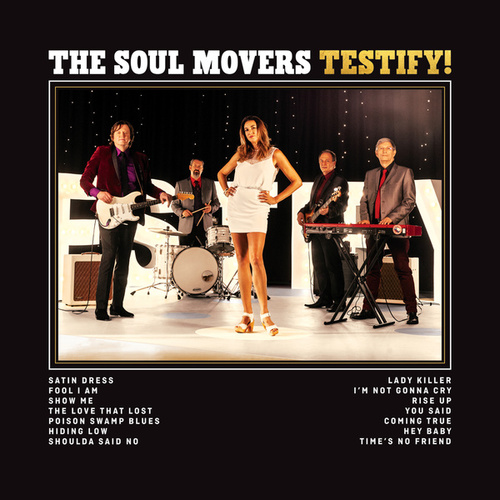 Testify! by The Soul Movers