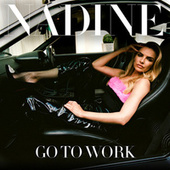 Go To Work (Remixes) by Nadine Coyle