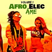 Afro Elec (Vol. 1) by Ame