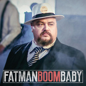Boom Baby by Fatman