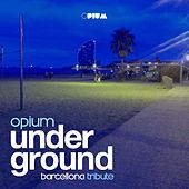 Opium Underground Barcellona Tribute - EP by Various Artists