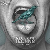 Nothing But... Warehouse Techno, Vol. 9 - EP by Various Artists