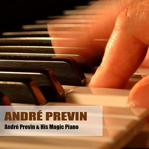 André Previn & His Magic Piano by André Previn