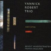 Yannick Trio/Vaci Utca by Yannick Robert