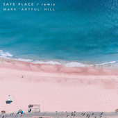 Safe Place (Mark 'Artful' Hill Remix) by Jazz Morley