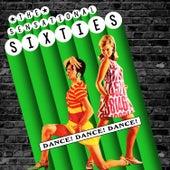The Sensational Sixties - Dance! Dance! Dance! von Various Artists