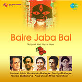 Bal Re Jaba Bal by Various Artists