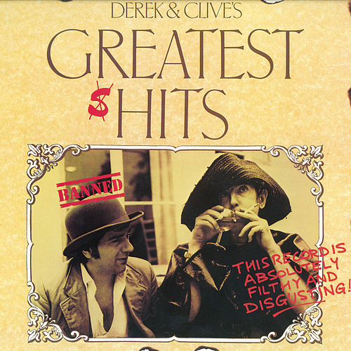 Derek & Clives Greatest sHits by Derek & Clive