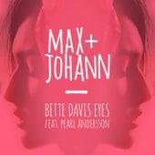 Bette Davis Eyes by Max + Johann