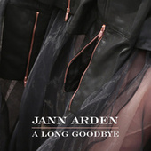A Long Goodbye by Jann Arden