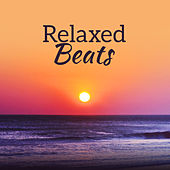 Relaxed Beats – Chill Out Music, Downtempo, Lounge, Ambient 2017 by Top 40