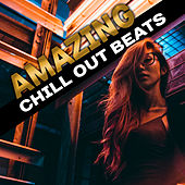 Amazing Chill Out Beats – Beats to Relax, Tropical Island Vibes, Rest on the Beach, Summertime Music by Today's Hits!