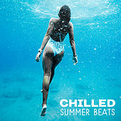 Chilled Summer Beats – Peaceful Vibes, Music to Relax, Holiday Melodies for Summertime, Beach Lounge by Electro Lounge All Stars