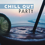 Chill Out Party – Relaxed Beats, Chill Out Music, Party 2017, Dance Lounge by The Chillout Players