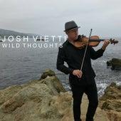 Wild Thoughts by Josh Vietti