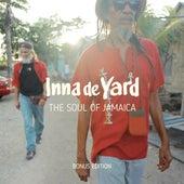 The Soul of Jamaica (Bonus Tracks) - EP by Inna de Yard