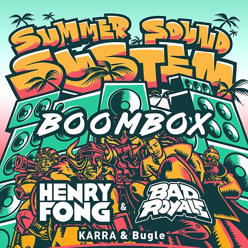 Boombox (feat. KARRA & Bugle) by Bad Royale