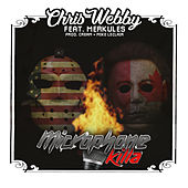 Microphone Killa (feat. Merkules) by Chris Webby