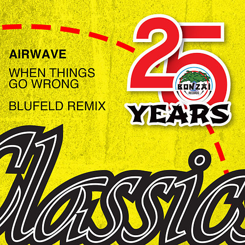 When Things Go Wong Blufeld Remix by Airwave