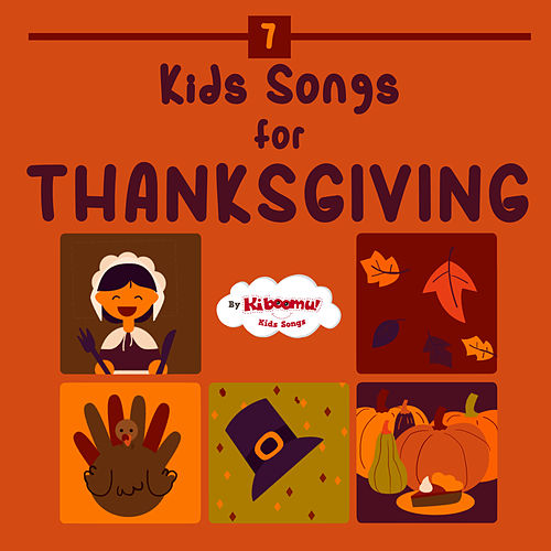 Kids Songs for Thanksgiving de The Kiboomers