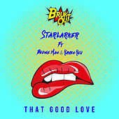 That Good Love de Starlarker