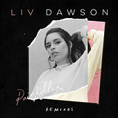 Painkiller (The Remixes) by Liv Dawson