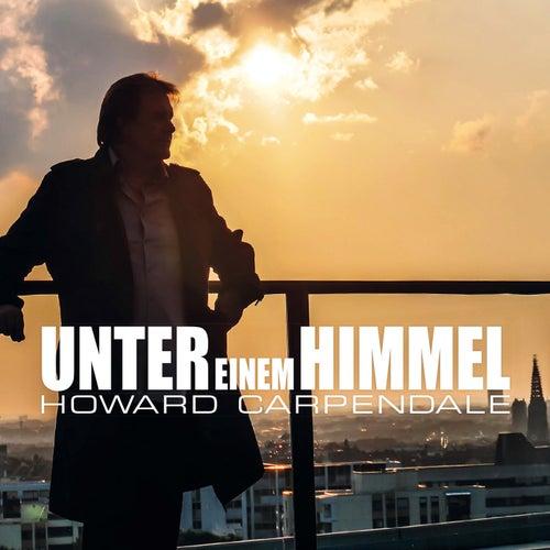 Unter einem Himmel von Howard Carpendale