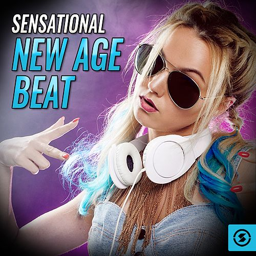 Sensational New Age Beat by Various Artists