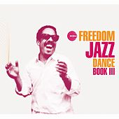 Freedom Jazz Dance, Book III by Various Artists