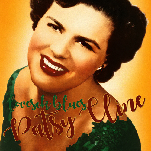 Lovesick Blues by Patsy Cline