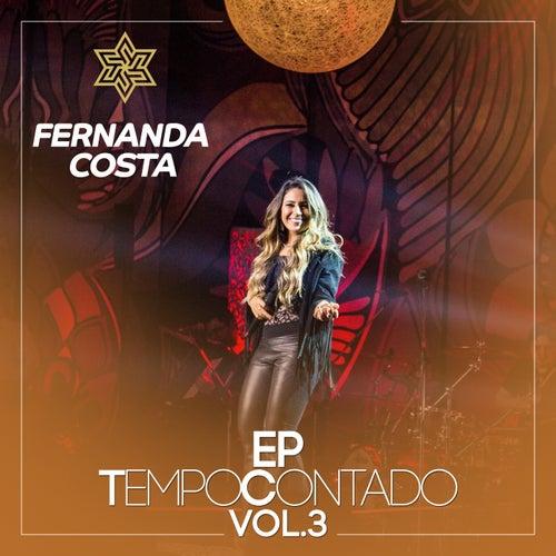 Tempo Contado - EP (Ao Vivo / Vol. 3) by Fernanda Costa