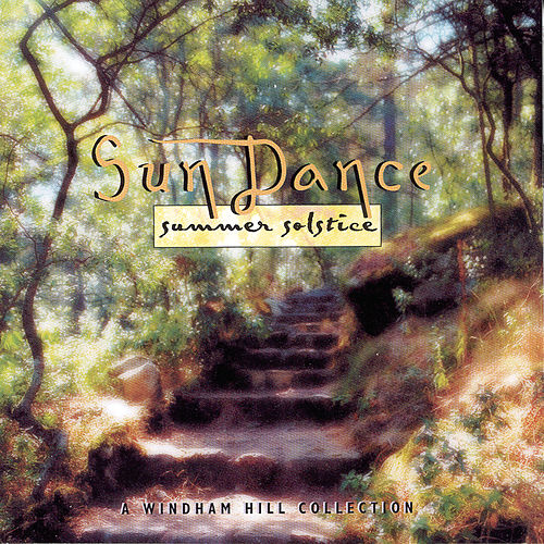 Play & Download Sun Dance: Summer Solstice by Various Artists | Napster