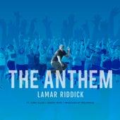 The Anthem (feat. Chris Allen & Kieara Rene) by Lamar Riddick