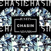 Chasin by Justin Adams