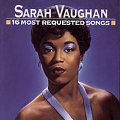 16 Most Requested Songs von Sarah Vaughan